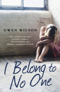 I Belong to No One by Gwen Wilson, Publisher: Hachette Australia. Release Date: 30th June 2015. ISBN:  9780733634079
