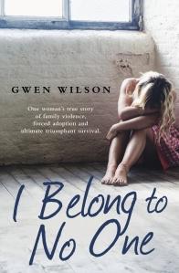 I Belong to No One by Gwen Wilson, Publisher: Hachette Australia. Release Date: 30th June 2015. ISBN:  9780733634079